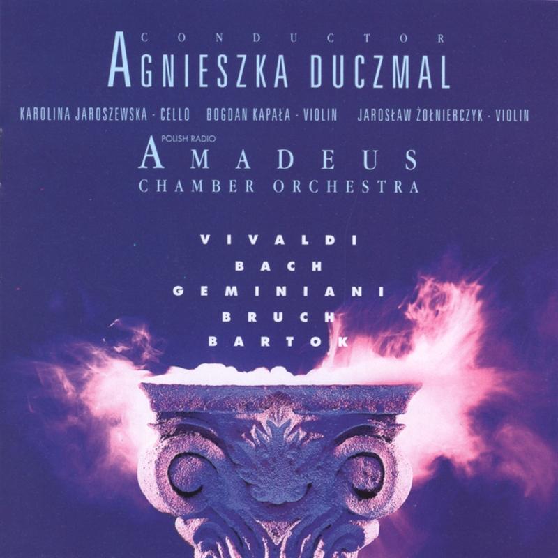 Vivaldi, Bach, Geminiani, Bruch, Bartok