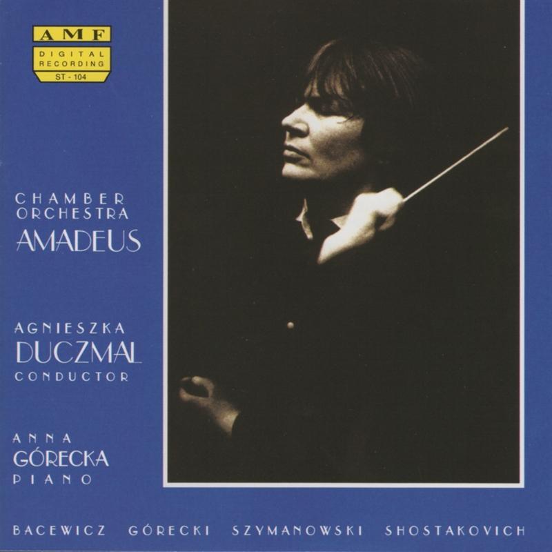 Bacewicz, Górecki, Szymanowski, Shostakovich