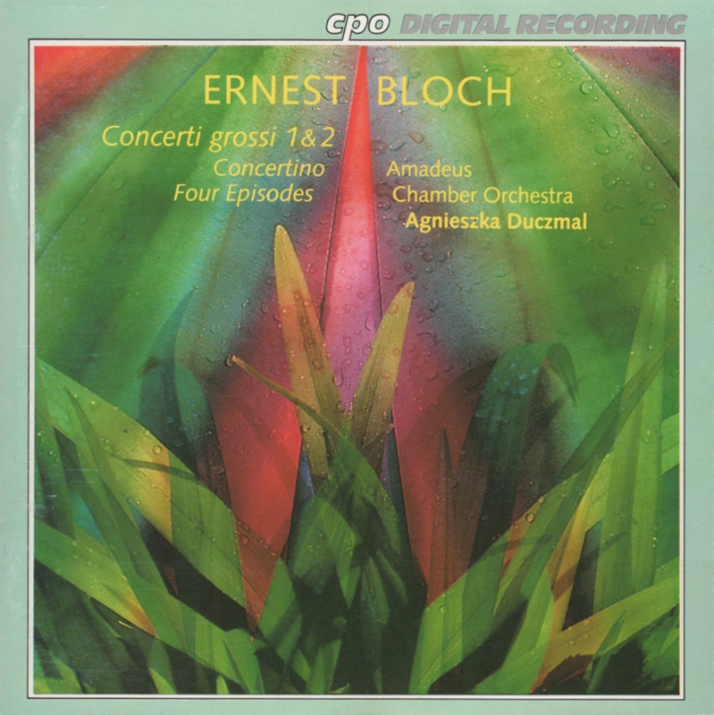 Ernest Bloch - Concerti grossi